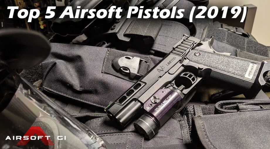 TOP 5 AIRSOFT PISTOLS (2019) image