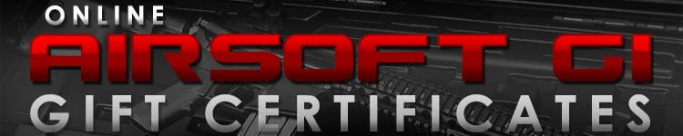 Airsoft GI Gift Certificates Available