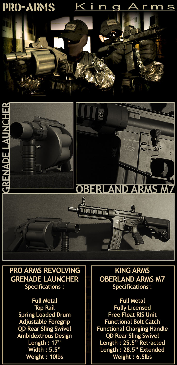 Pro Arms Revolving Grenade Launcher & King Arms Oberland Arms OA-15