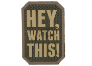 MM Hey Watch This PVC Patch (Multicam)