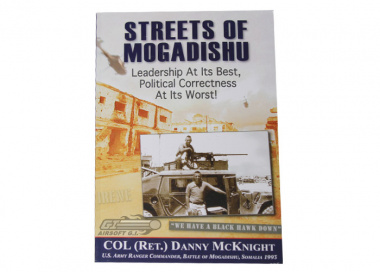 COL ( Ret. ) Danny McKnight's Autographed copy of The Streets of Mogadishu